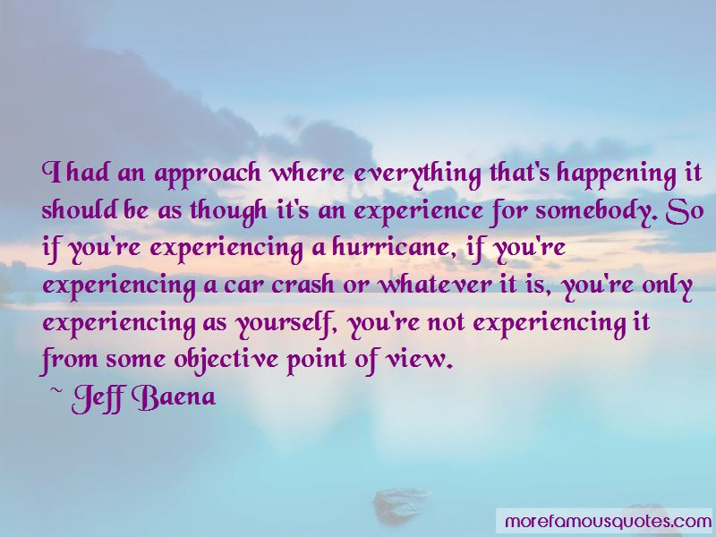 Jeff Baena Quotes Pictures 4