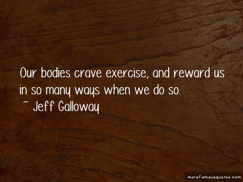Jeff Galloway Quotes Pictures 4