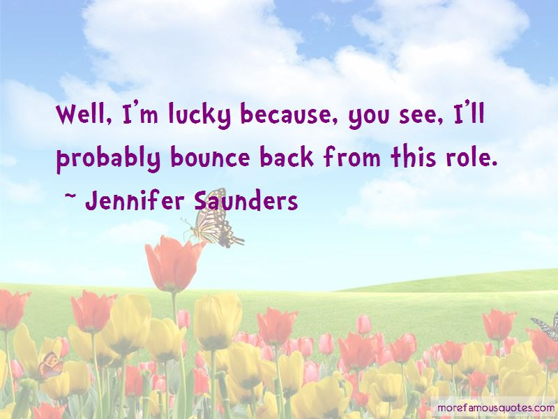 Jennifer Saunders Quotes Pictures 4