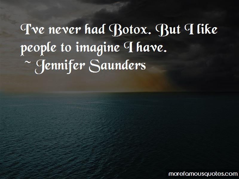 Jennifer Saunders Quotes