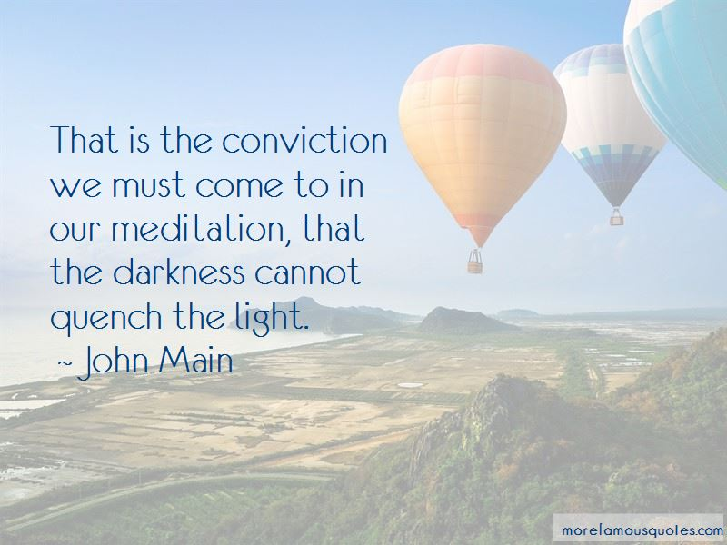 John Main Quotes Pictures 3
