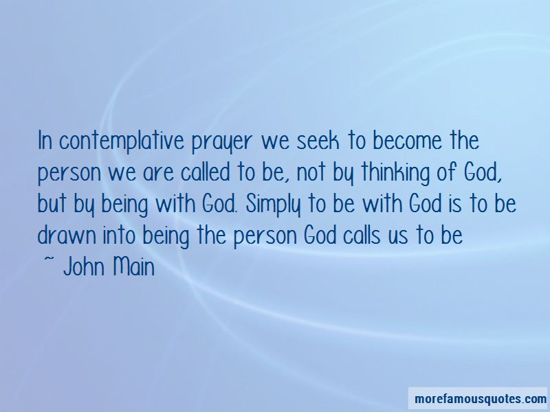 John Main Quotes Pictures 4