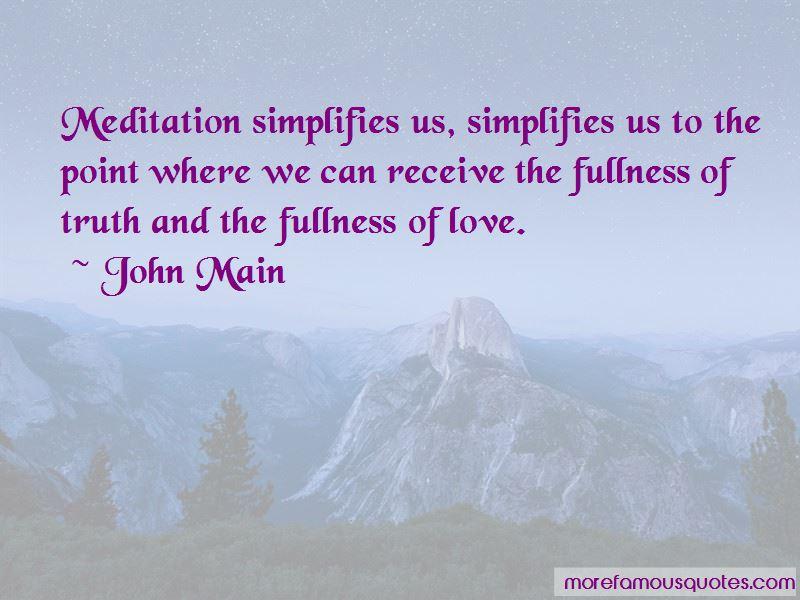 John Main Quotes