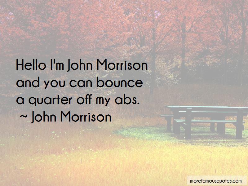 John Morrison Quotes Pictures 3