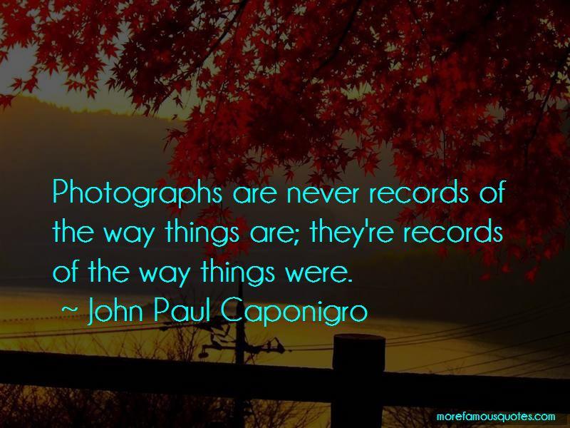 John Paul Caponigro Quotes