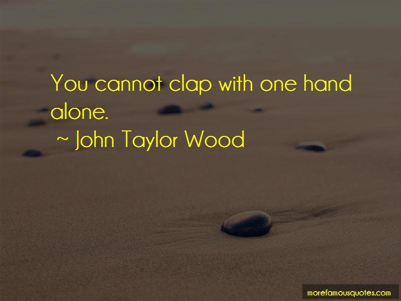 John Taylor Wood Quotes