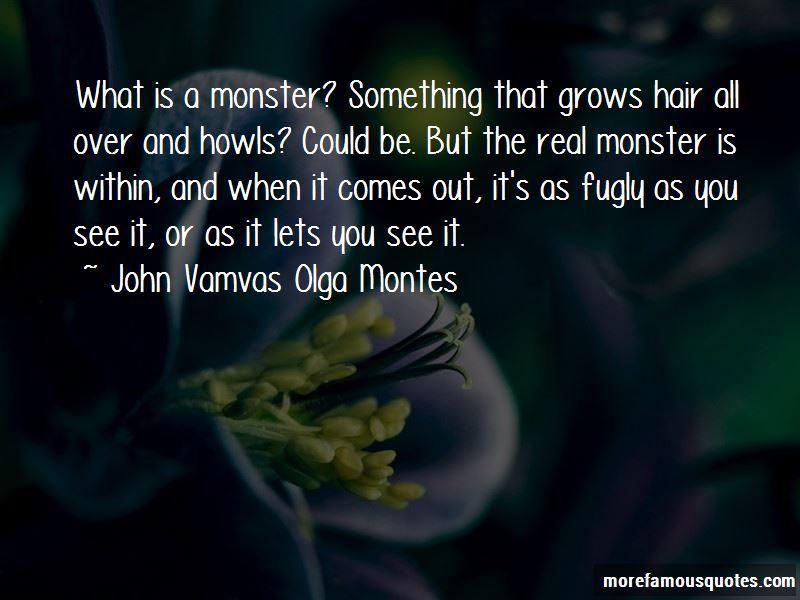 John Vamvas Olga Montes Quotes