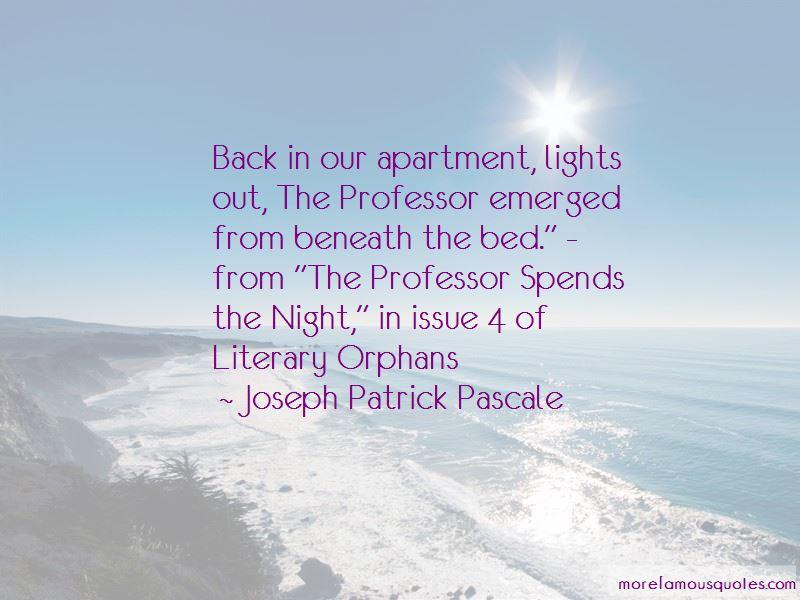 Joseph Patrick Pascale Quotes