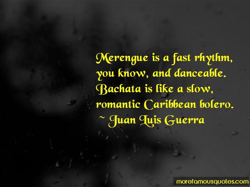 Juan Luis Guerra Quotes Pictures 3