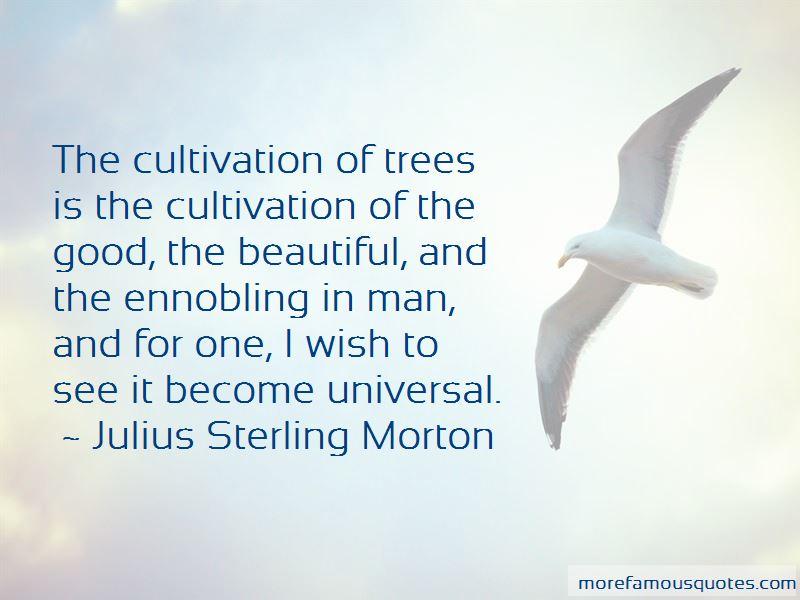 Julius Sterling Morton Quotes Pictures 2