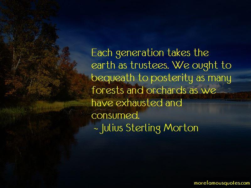 Julius Sterling Morton Quotes Pictures 4