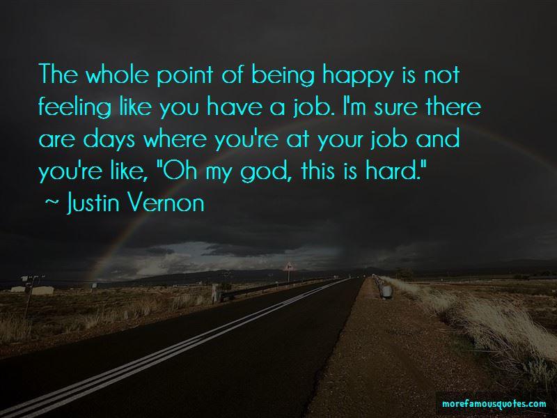 Justin Vernon Quotes Pictures 3