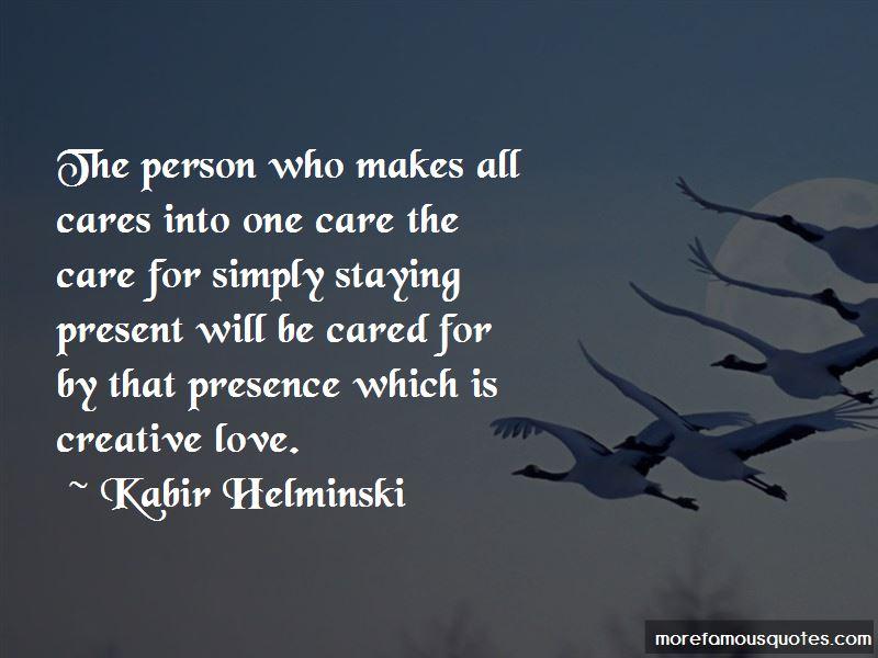 Kabir Helminski Quotes