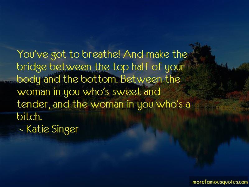Katie Singer Quotes