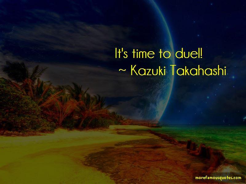 Kazuki Takahashi Quotes Pictures 2