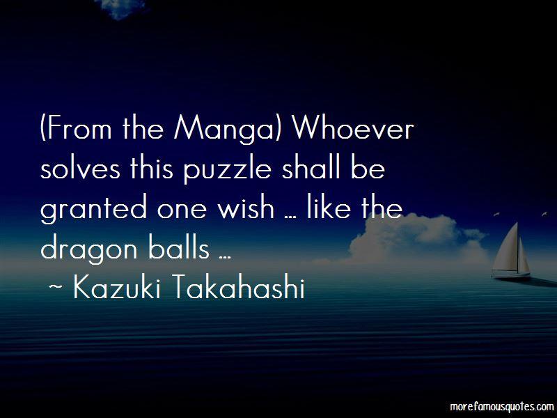 Kazuki Takahashi Quotes