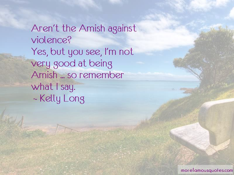 Kelly Long Quotes Pictures 2