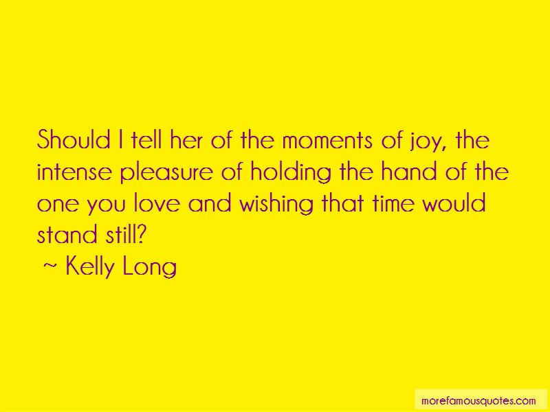 Kelly Long Quotes