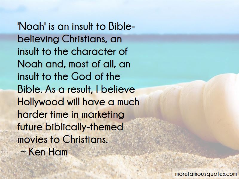 Ken Ham Quotes Pictures 3