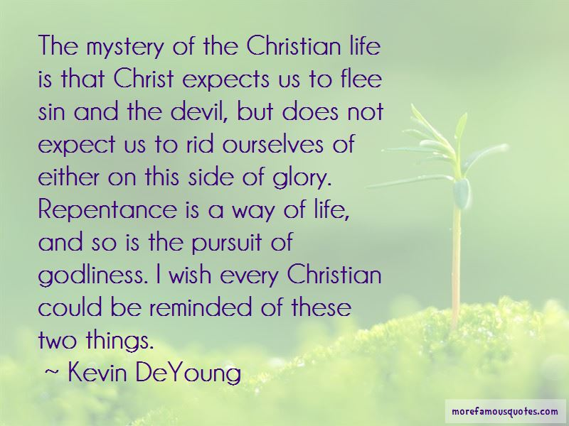 Kevin DeYoung Quotes Pictures 3