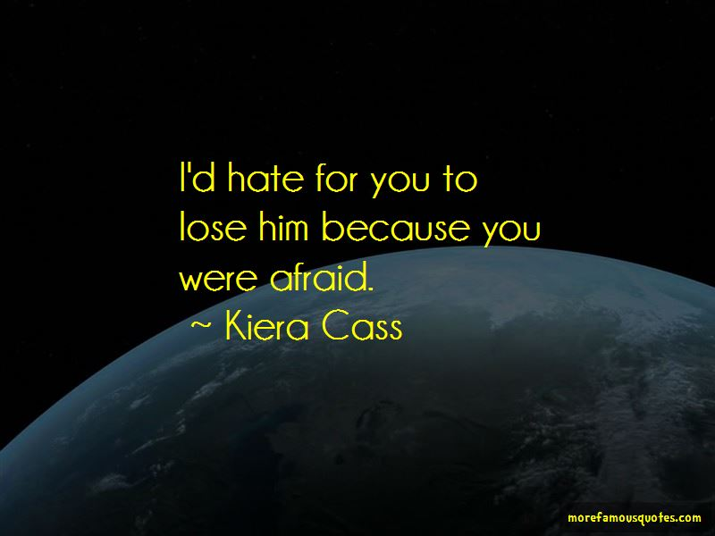 Kiera Cass Quotes Pictures 4