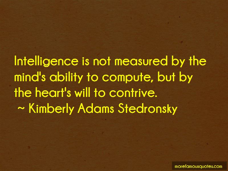 Kimberly Adams Stedronsky Quotes