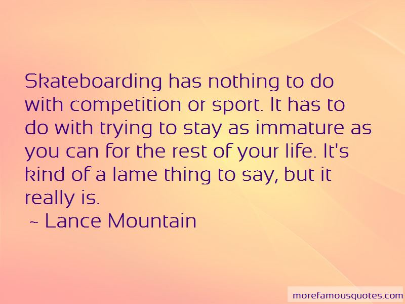 Lance Mountain Quotes Pictures 3