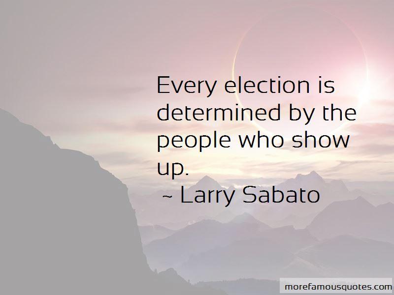 Larry Sabato Quotes Pictures 2