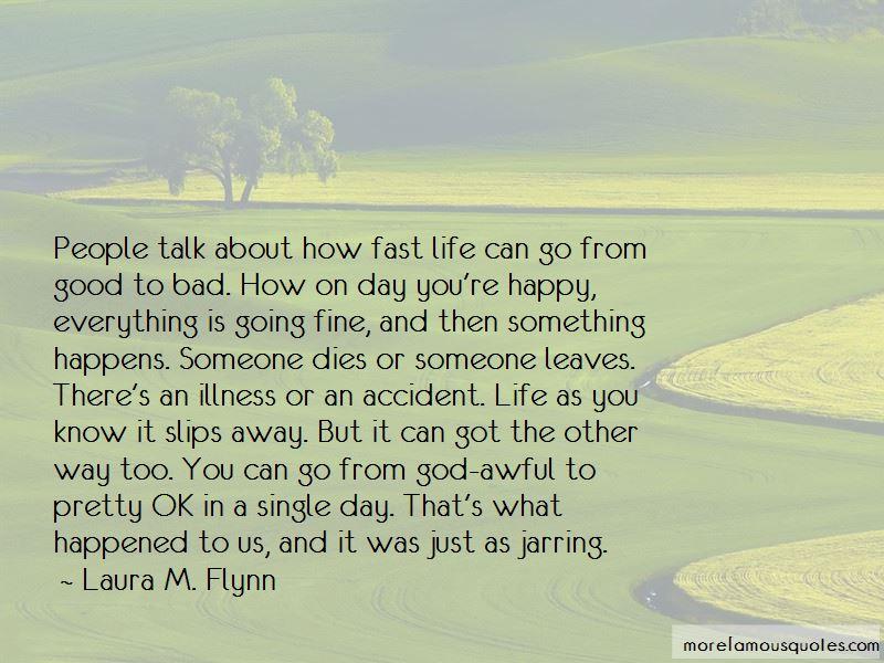 Laura M. Flynn Quotes