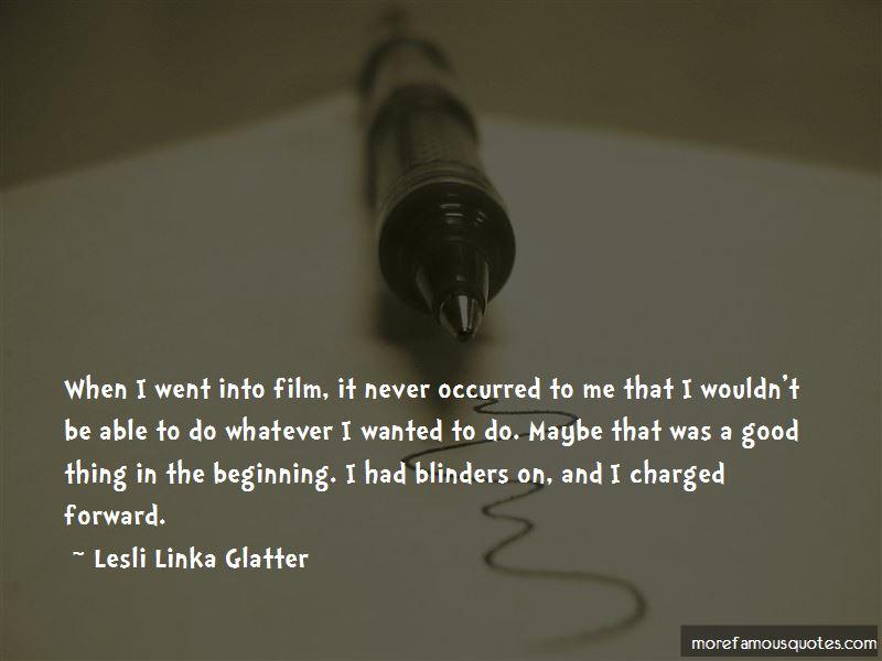 Lesli Linka Glatter Quotes Pictures 3