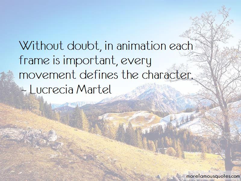 Lucrecia Martel Quotes Pictures 3