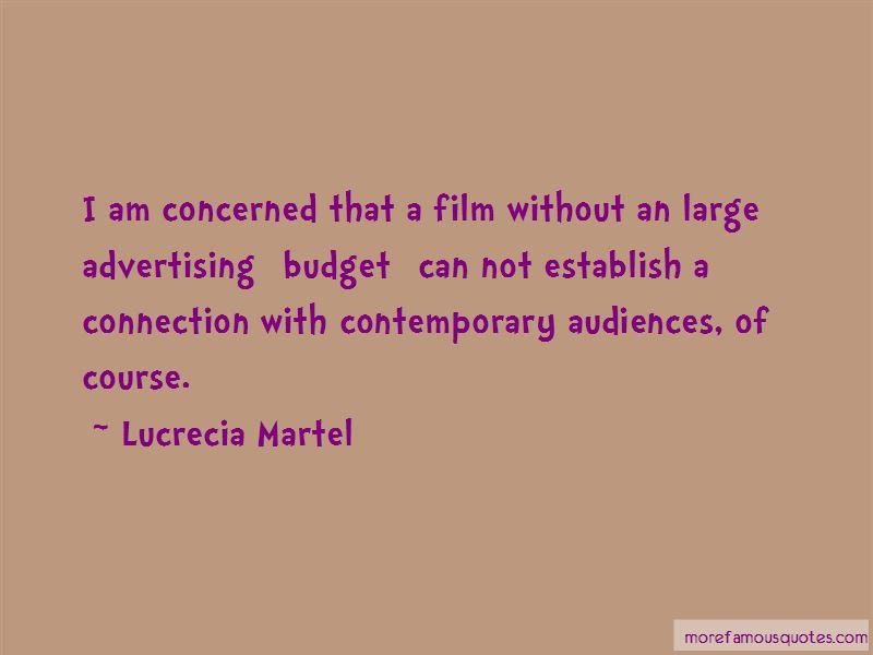 Lucrecia Martel Quotes