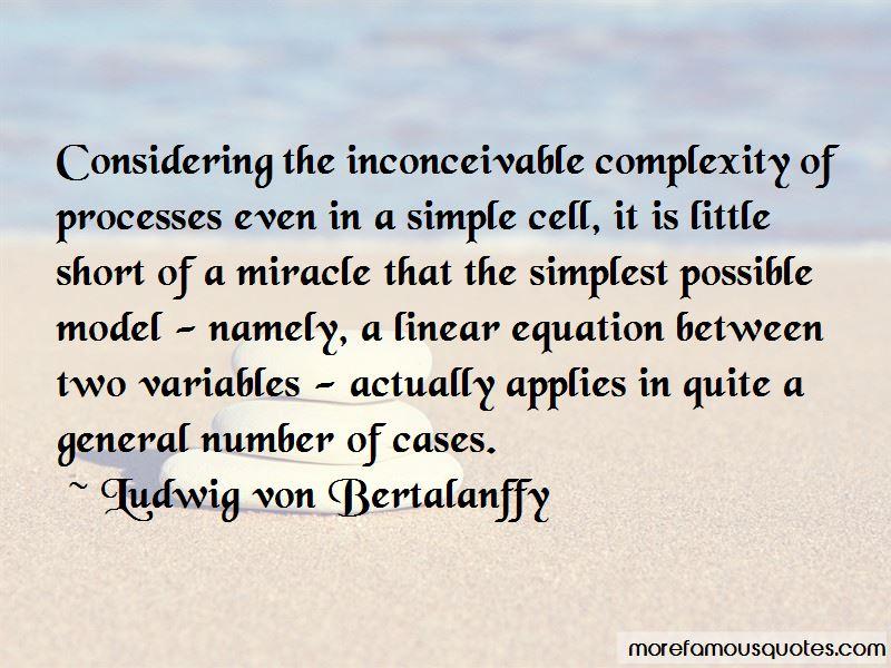 Ludwig Von Bertalanffy Quotes