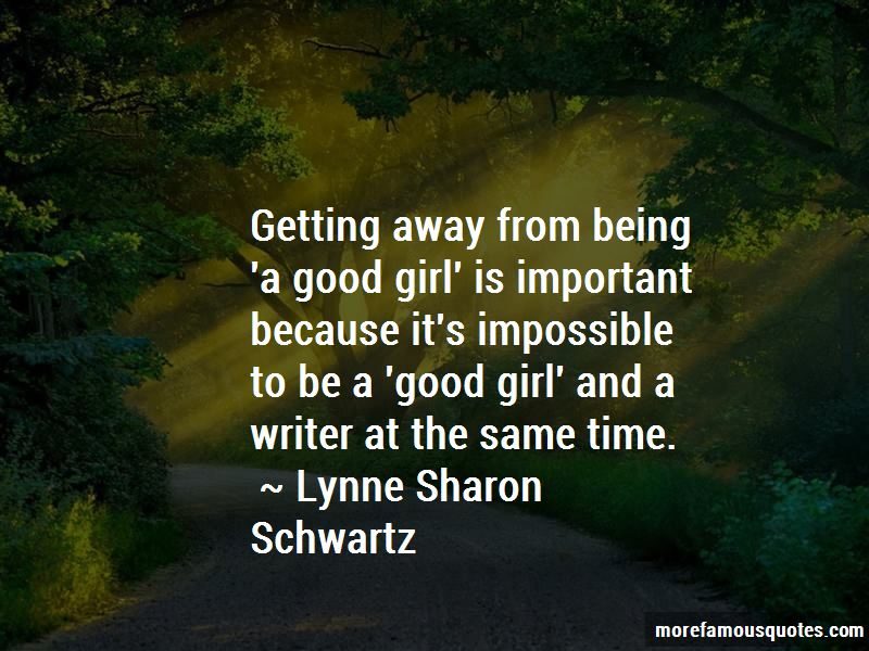 Lynne Sharon Schwartz Quotes Pictures 3