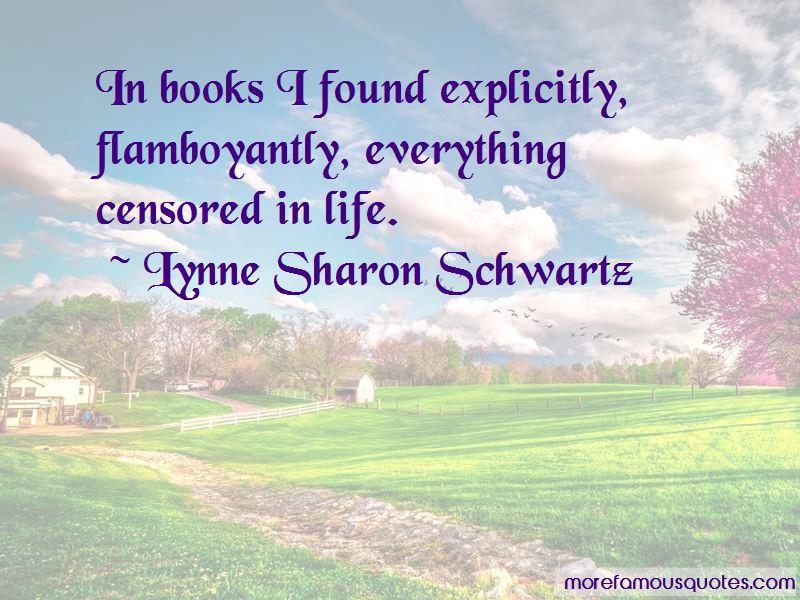 Lynne Sharon Schwartz Quotes Pictures 4