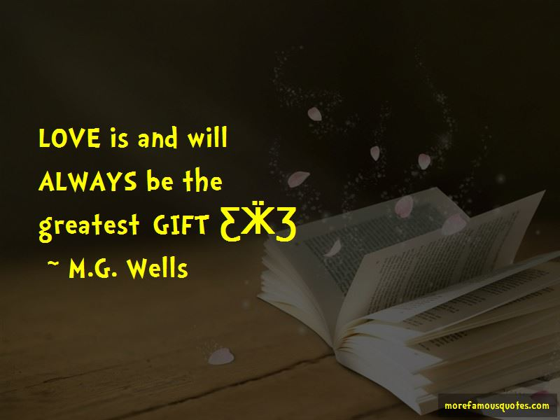 M.G. Wells Quotes Pictures 2