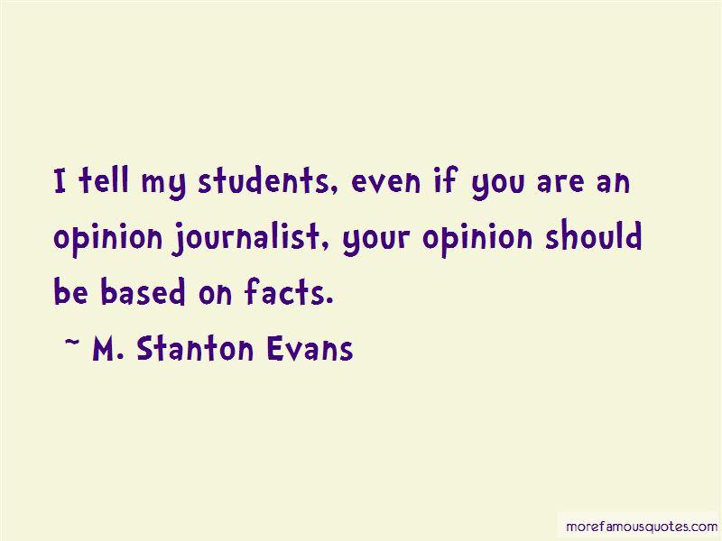 M. Stanton Evans Quotes