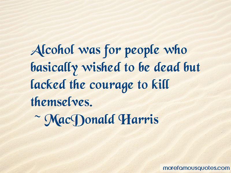 MacDonald Harris Quotes Pictures 2