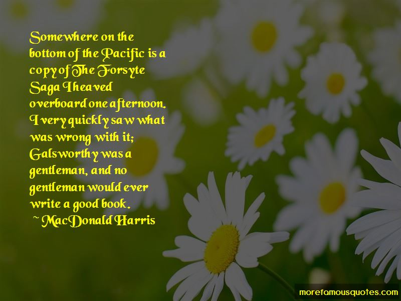 MacDonald Harris Quotes Pictures 4