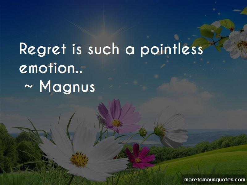 Magnus Quotes Pictures 2
