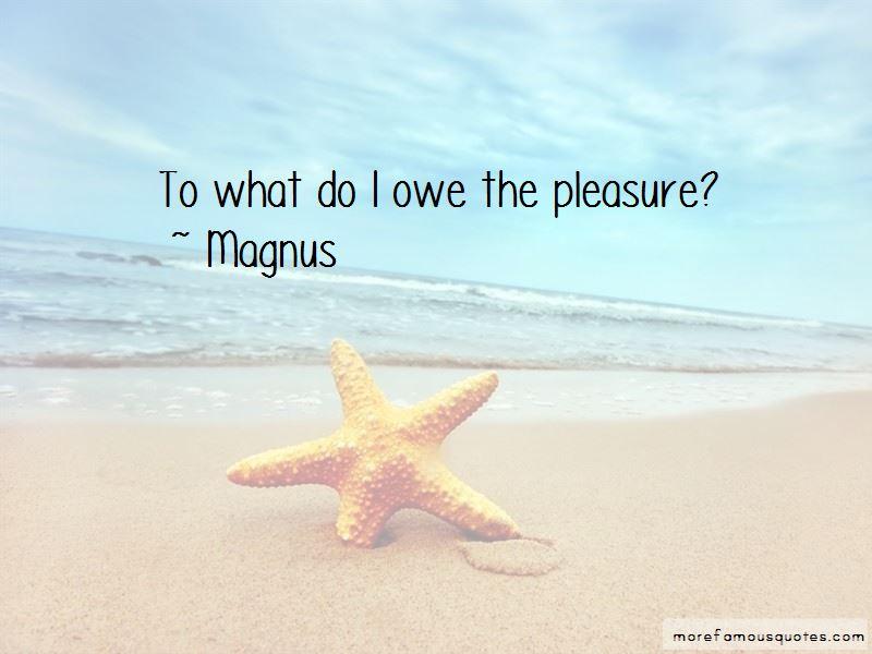 Magnus Quotes Pictures 4