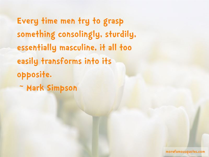 Mark Simpson Quotes