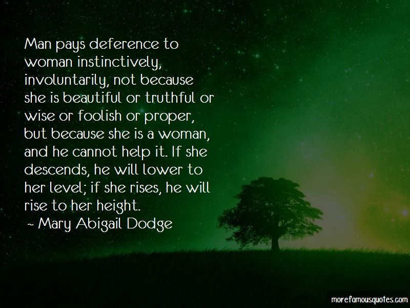 Mary Abigail Dodge Quotes Pictures 2