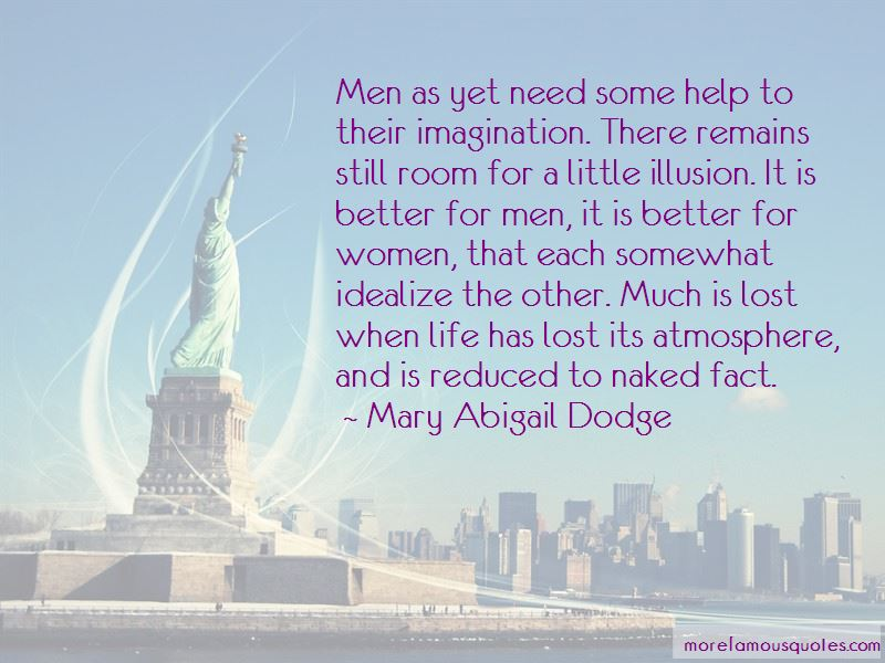 Mary Abigail Dodge Quotes Pictures 4