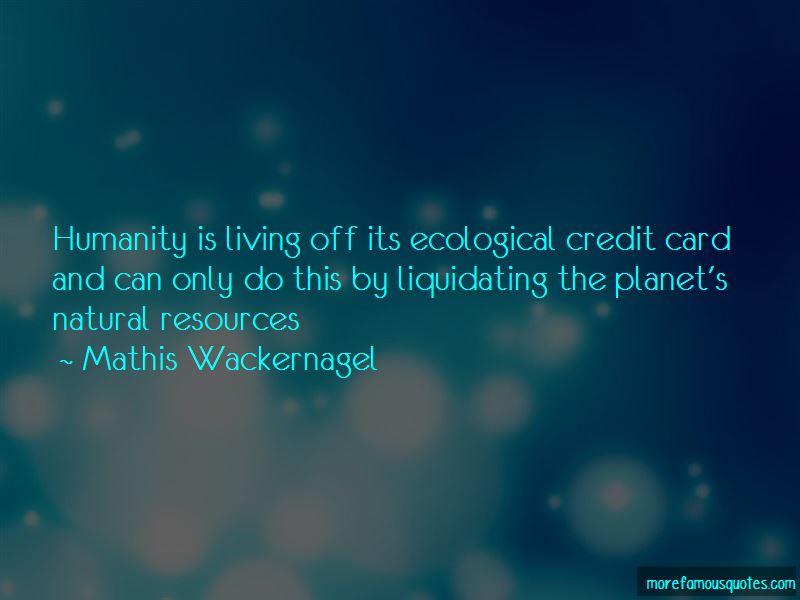 Mathis Wackernagel Quotes