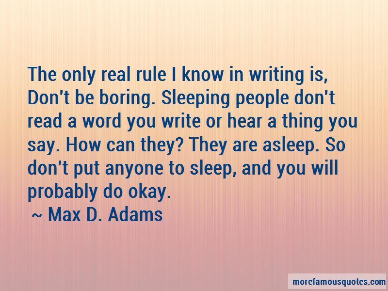 Max D. Adams Quotes Pictures 2