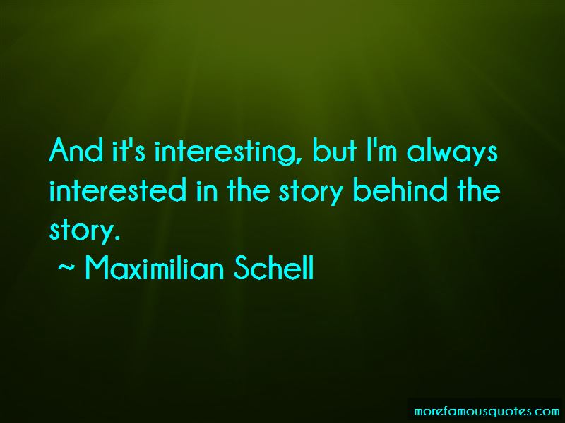 Maximilian Schell Quotes Pictures 3