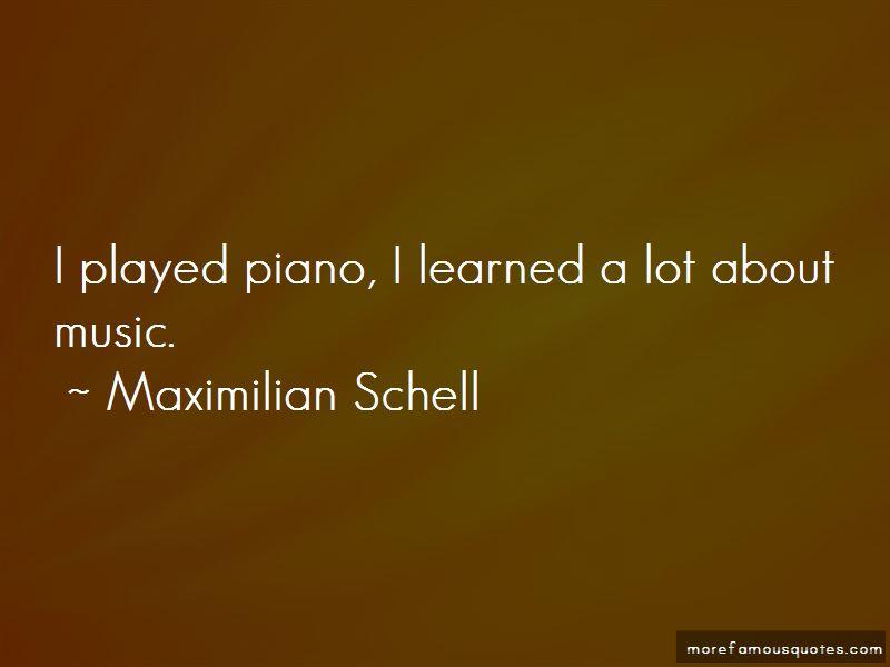 Maximilian Schell Quotes