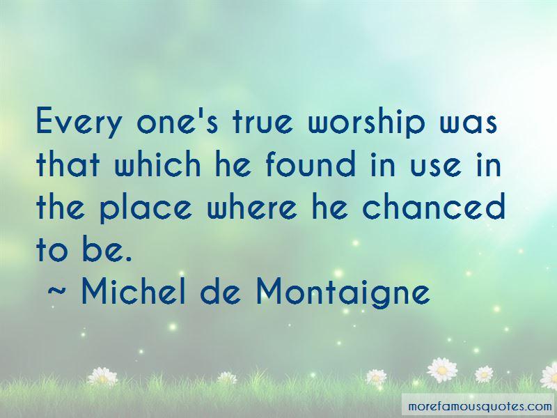 Michel De Montaigne Quotes Pictures 3