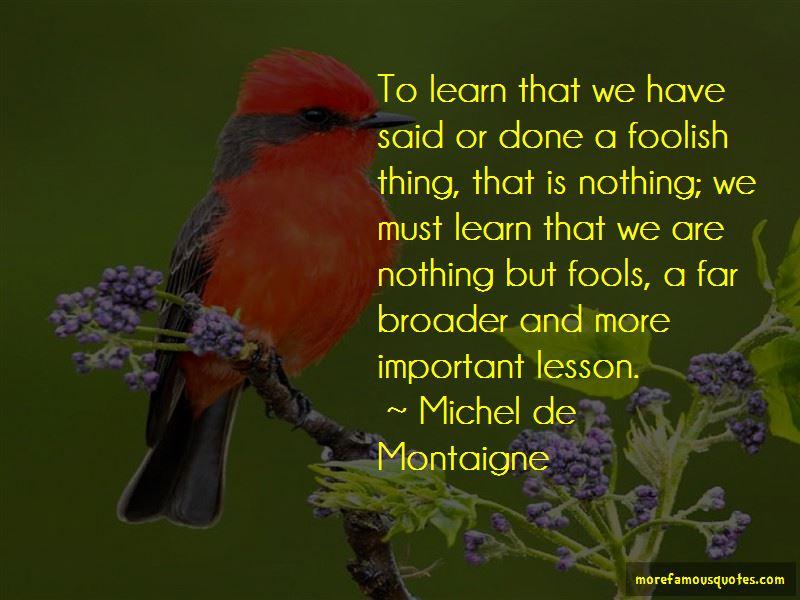 Michel De Montaigne Quotes Pictures 4